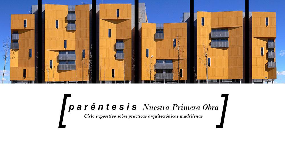 """Inauguración de la exposición """"PARÉNTESIS-PRACTICAS ARQUITECTÓNICAS MADRILEÑAS""""  en el COAM – Madrid"""